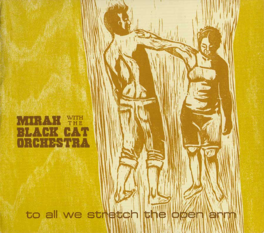 Mirah and Black Cat Orchestra: To All We Stretch the Open Arm